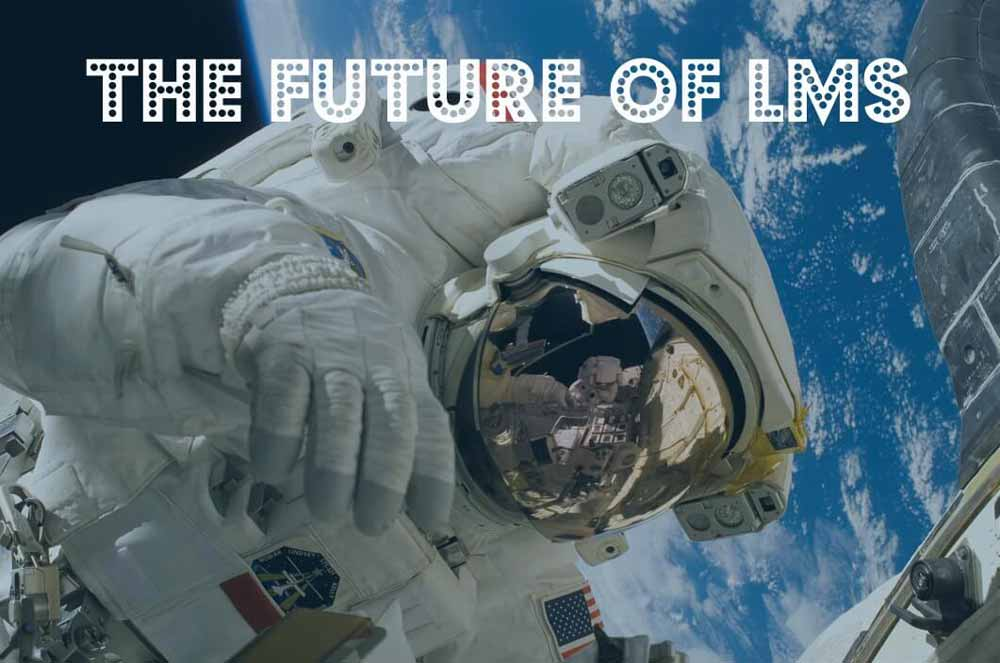 The Future of the LMS
