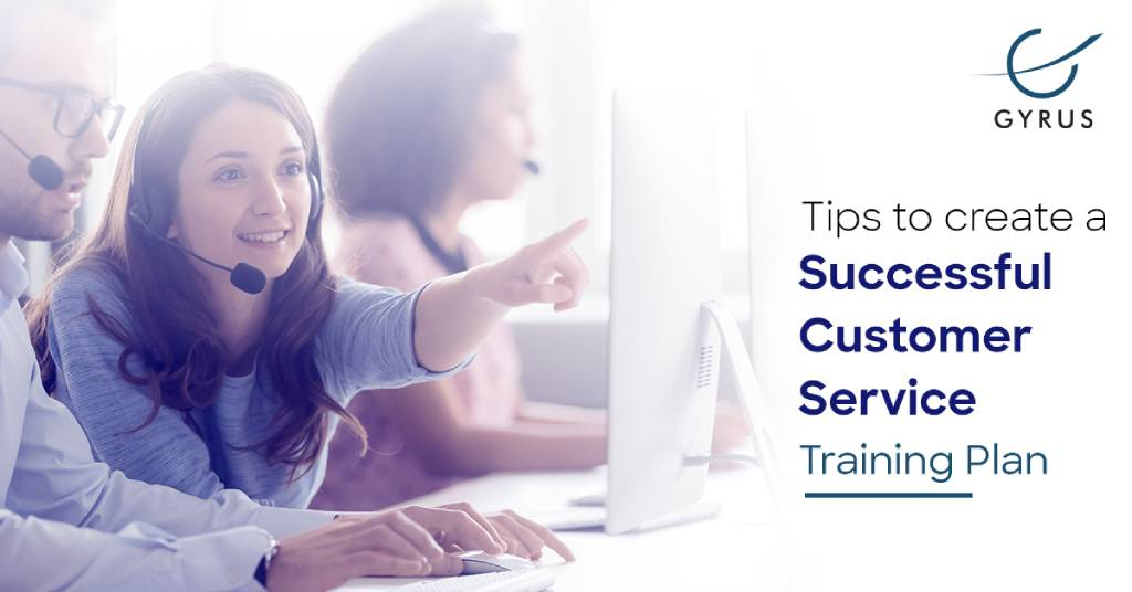 Tips to create a successful customer service training plan