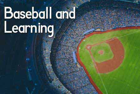 Baseball and your Learning Organization