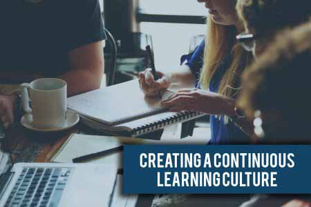 Creating a Culture of Continuous Learning