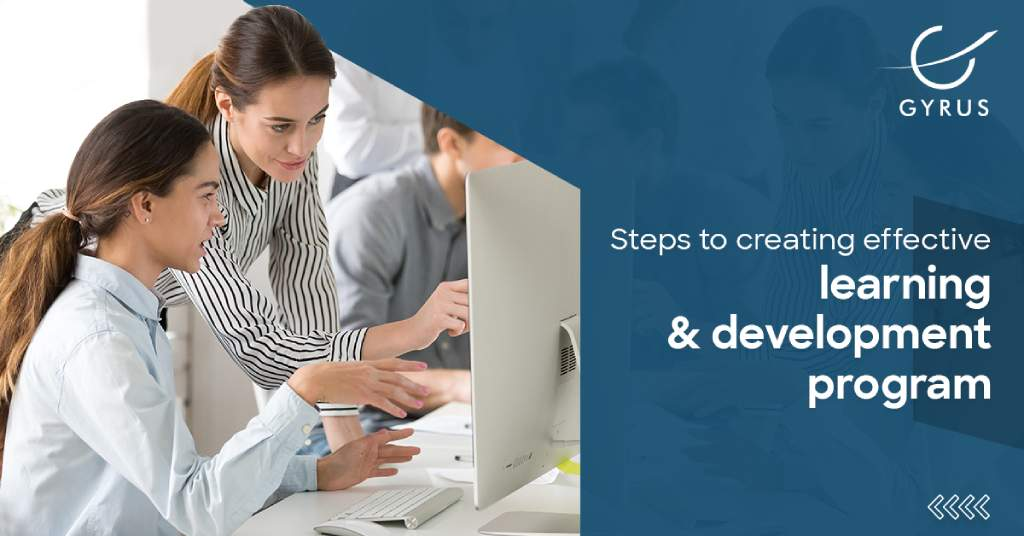 Steps to creating effective learning and development program