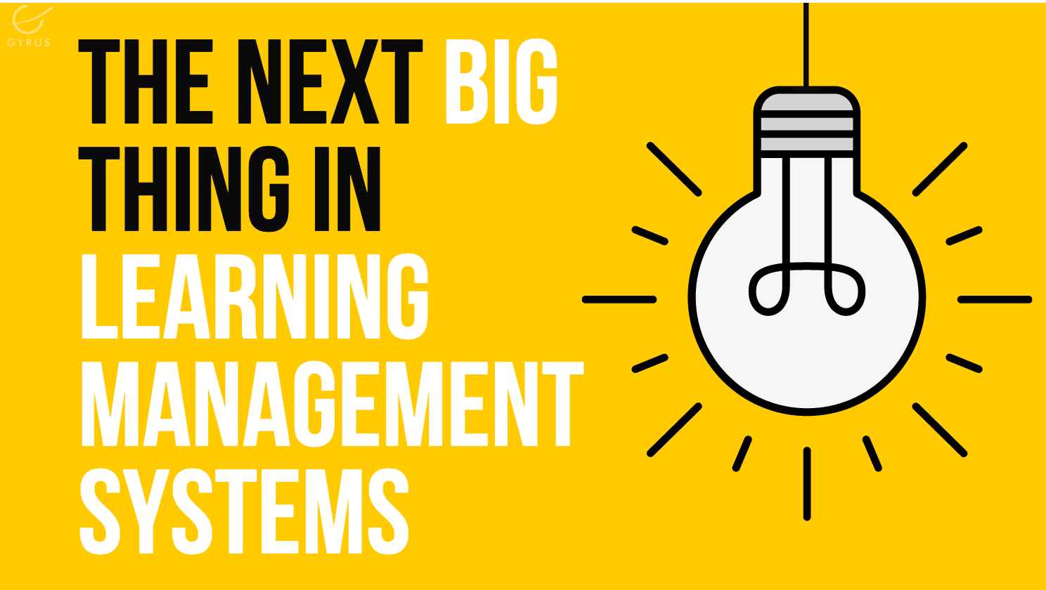 The Next Big Thing in Learning Management Systems