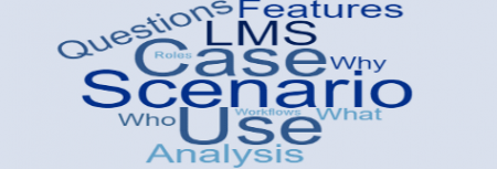 Meaningful LMS Use Case Scenarios
