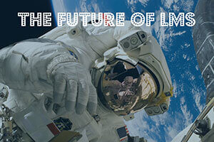 The Future of LMS